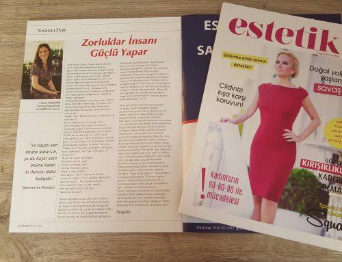 Estetik Dergisi: Zorluklar İnsanlanı Güçlü Yapar